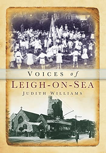 Voices of Leigh-on-Sea By Judith Williams