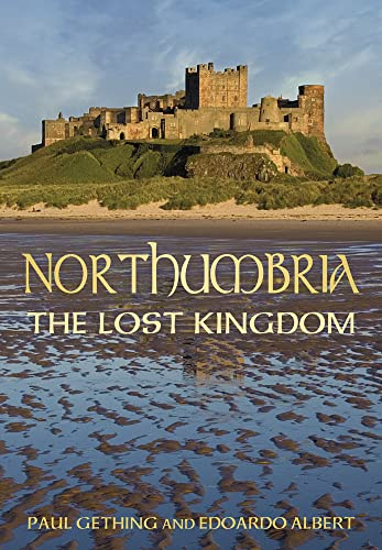 Northumbria (Hidden History) By Paul Gething