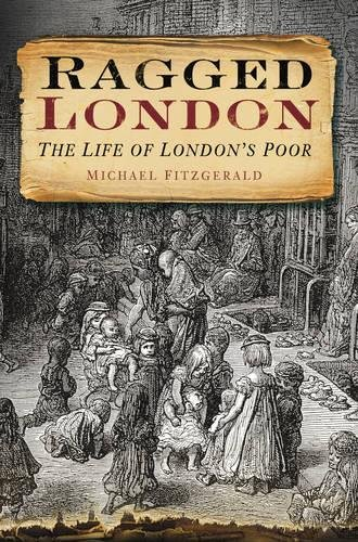 Ragged London By Michael FitzGerald