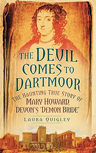 The Devil Comes to Dartmoor By Laura Quigley