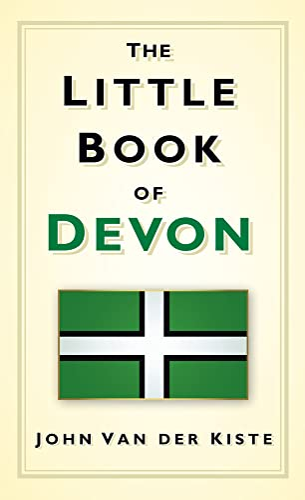 The Little Book of Devon By John van der Kiste