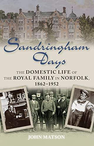 Sandringham Days By John Matson