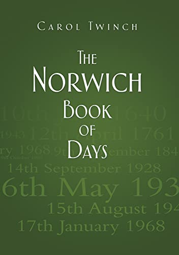 The Norwich Book of Days By Carol Twinch