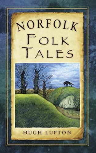 Norfolk Folk Tales By Hugh Lupton
