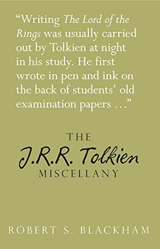 The J.R.R. Tolkien Miscellany by Robert Blackham
