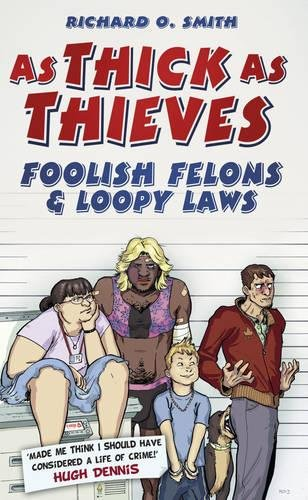 As Thick As Thieves By Richard O. Smith