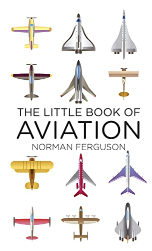 The Little Book of Aviation By Norman Ferguson