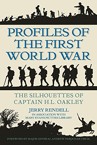 Profiles of the First World War By Jerry Rendell