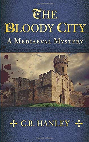 The Bloody City By C. B. Hanley