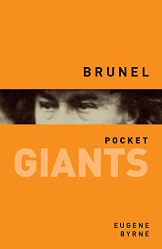 Isambard Kingdom Brunel: Pocket Giants By Eugene Byrne