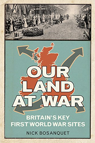 Our Land at War By Nick Bosanquet