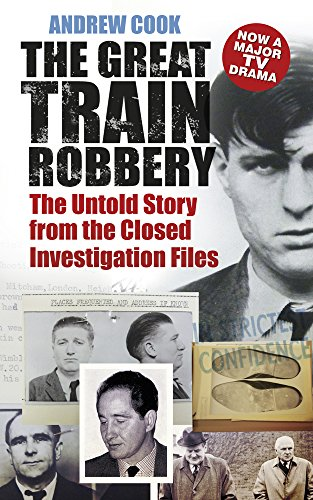 The Great Train Robbery By Andrew Cook