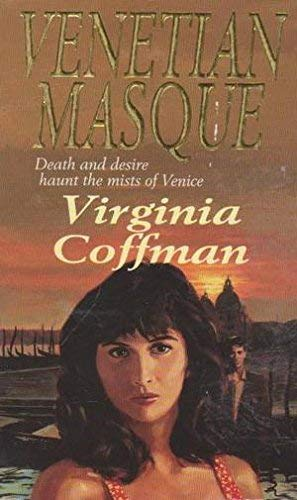 The Venetian Masque By Virginia Coffman