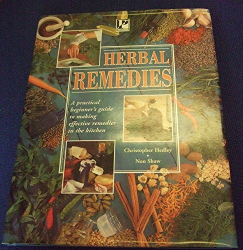 Herbal Remedies by Christopher Hedley