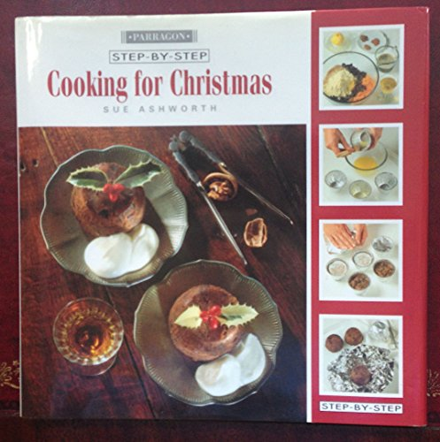 Cooking for Christmas (Step-by-step) By Sue Ashworth