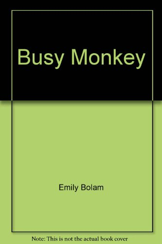 Busy Monkey By Emily Bolam