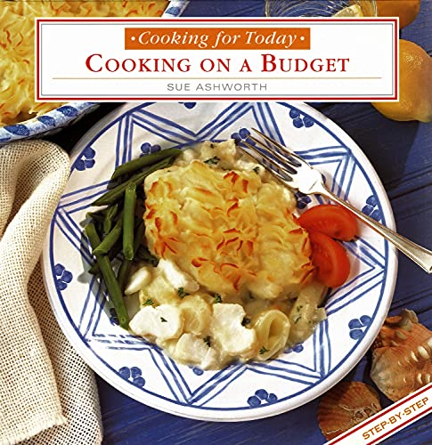 Cooking on a Budget By Sue Ashworth