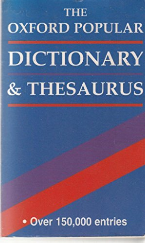 The Oxford Popular Dictionary & Thesaurus By Sara Hawker snd Joyce M Hawkins