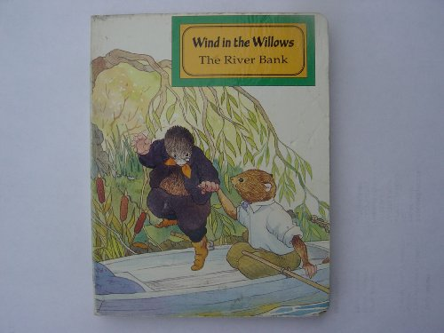 WIND IN THE WILLOWS THE RIVER BANK By A.J. Wood