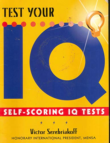 Test Your Iq Self Scoring Iq Tests By Victor Serebriakoff Book The Fast Free 9780752520117 Ebay