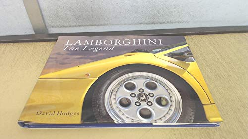 Lamborghini: the Legend By David Hodges