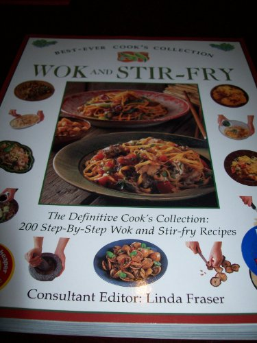 Step by Step Wok and Stir Fry By Linda Fraser