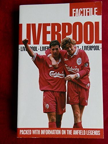 LIVERPOOL: PACKED WITH INFORMATION ON THE REDS. By HUGH AND IAN. WESTBROOK