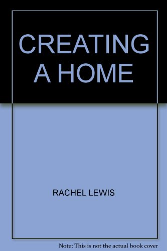 Creating a Home By ANON