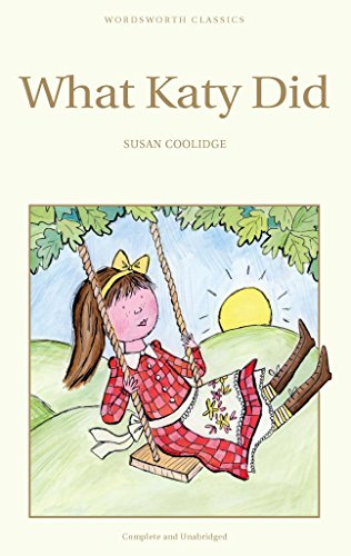 What Katy Did: What Katy Did Next By Susan M. Coolidge
