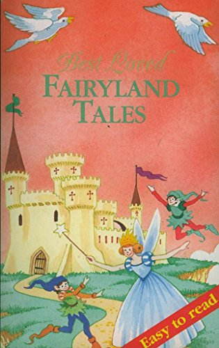 Best Loved Fairyland Tales By Various