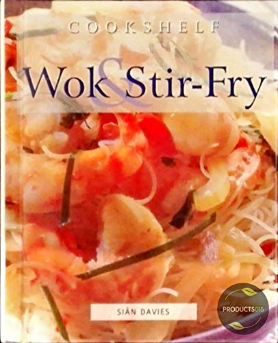 Wok and Stir Fry By Sin Davies