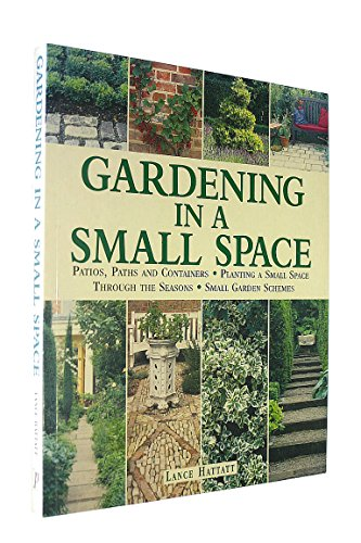 Gardening in Small Spaces By Peter McHoy