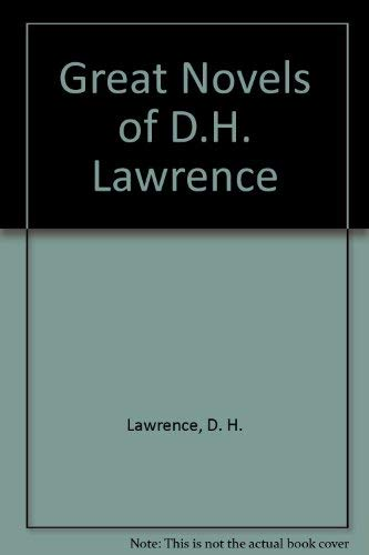 Great Novels of D.H. Lawrence By D. H. Lawrence
