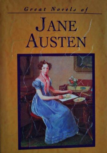The Great Novels of Jane Austen By Jane Austen