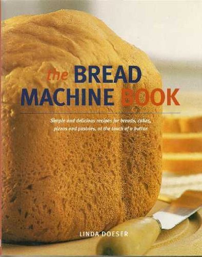The Bread Machine Book By Elaine Young