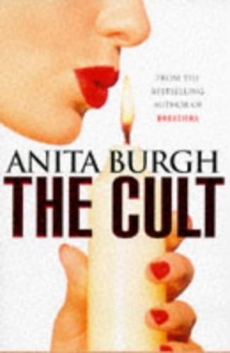 Cult the By Anita Burgh