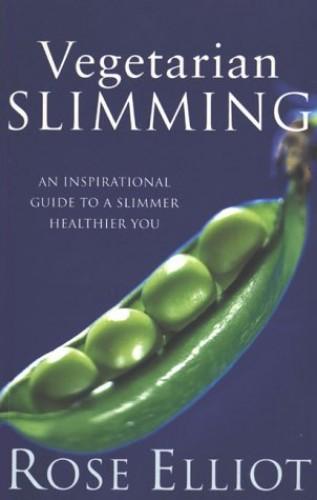 Vegetarian Slimming By Rose Elliot