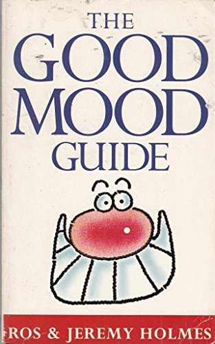 The Good Mood Guide By Jeremy Holmes