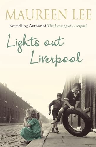Lights Out Liverpool By Maureen Lee