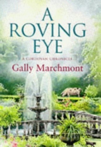 A Roving Eye By Gally Marchmont