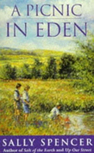 A Picnic In Eden By Sally Spencer