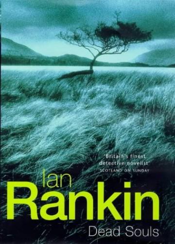 Dead Souls (A Rebus Novel) By Ian Rankin