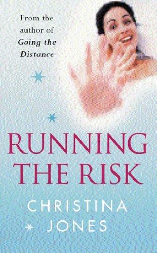 Running The Risk By Christina Jones