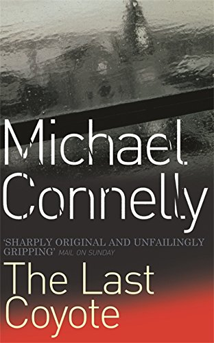 The Last Coyote (Harry Bosch Series) By Michael Connelly