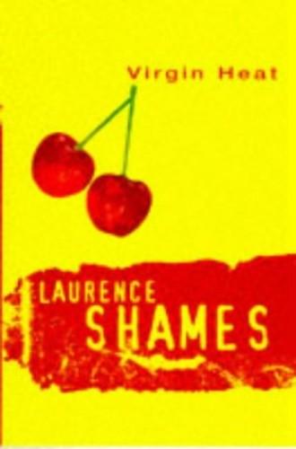 Virgin Heat By Laurence Shames