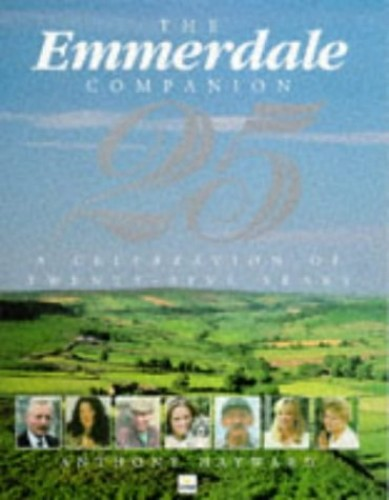 """Emmerdale"" Companion By Anthony Hayward"