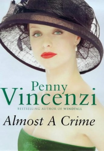 Almost a Crime By Penny Vincenzi