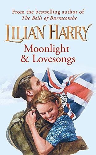 Moonlight & Lovesongs By Lilian Harry