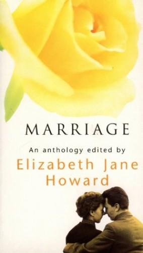Marriage By Edited by Elizabeth Jane Howard
