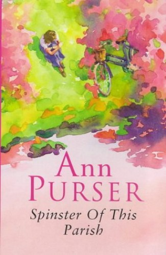 Spinster Of This Parish By Ann Purser